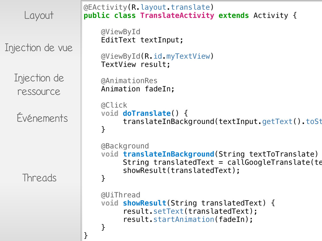 @EActivity(R.layout.translate) public class Tra...