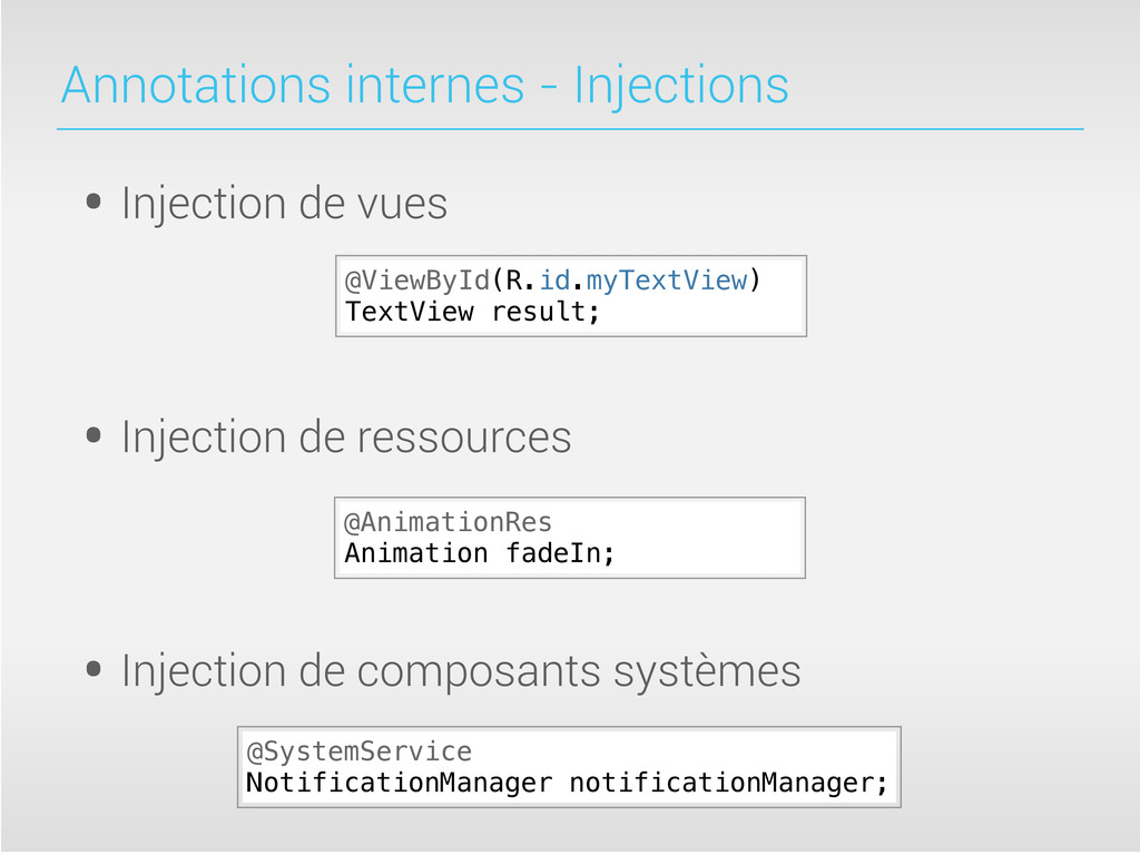 Annotations internes - Injections • Injection d...