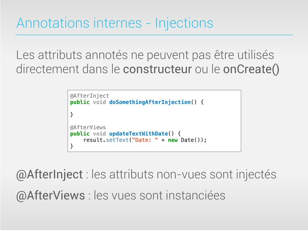 Annotations internes - Injections Les attributs...