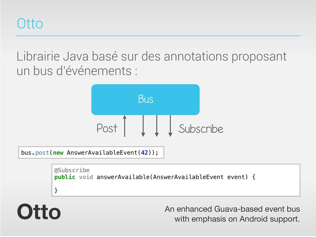Otto Librairie Java basé sur des annotations pr...