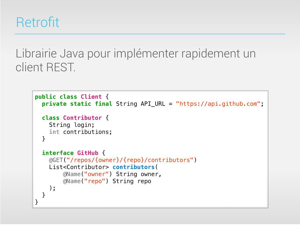 Retrofit Librairie Java pour implémenter rapidem...