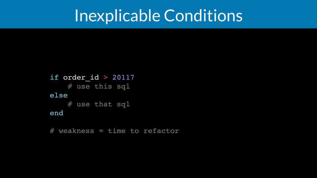 Inexplicable Conditions if order_id > 20117 # u...