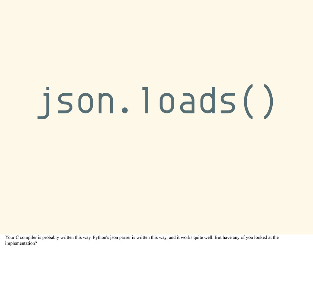 json.loads() Your C compiler is probably writte...