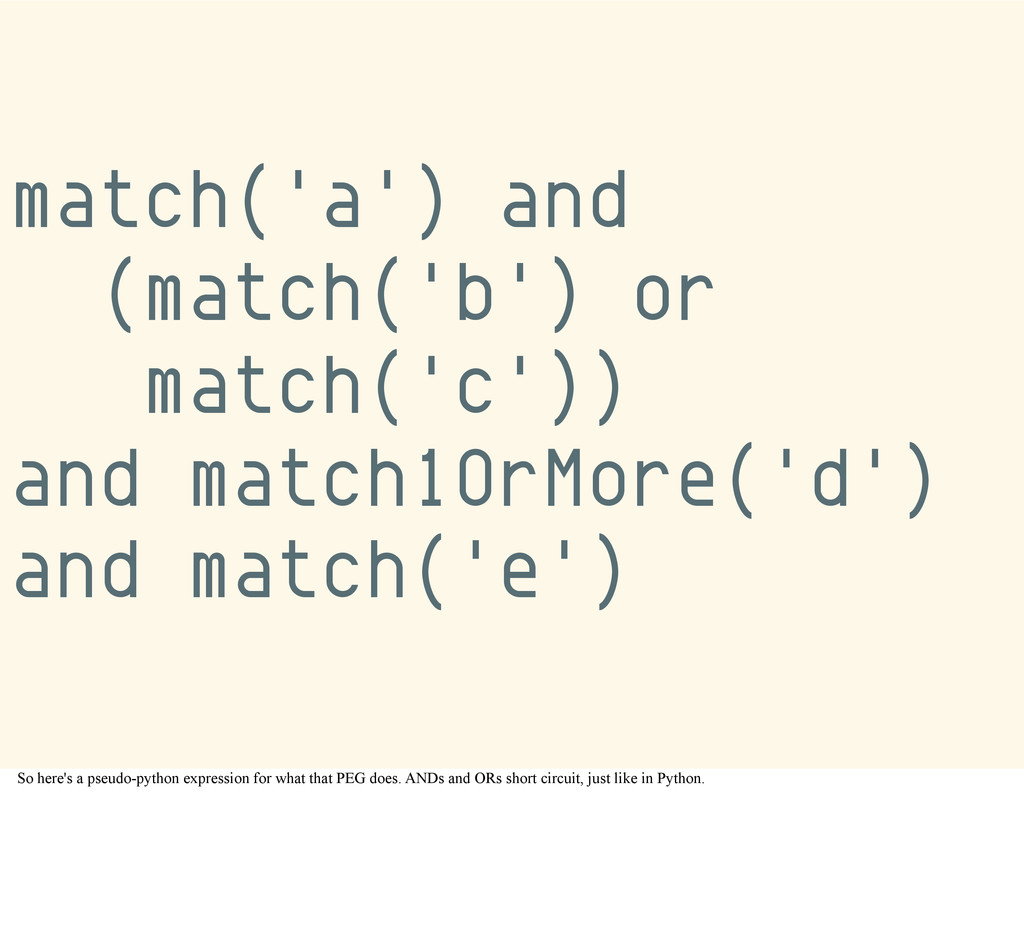 match('a') and (match('b') or match('c')) and m...