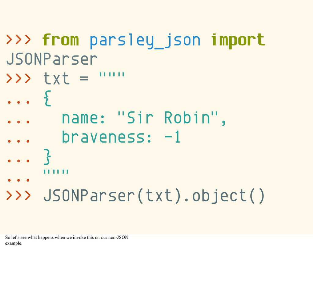 >>> from parsley_json import JSONParser >>> txt...