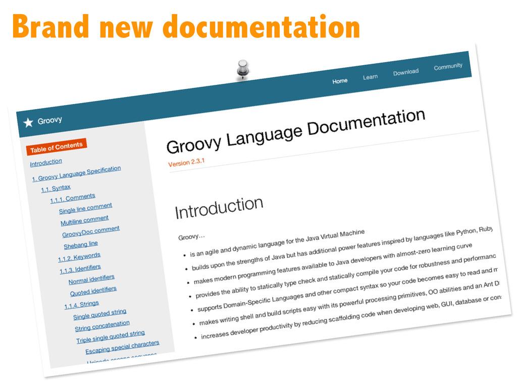Brand new documentation