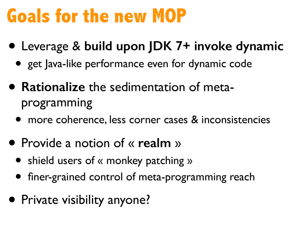 Goals for the new MOP • Leverage & build upon J...