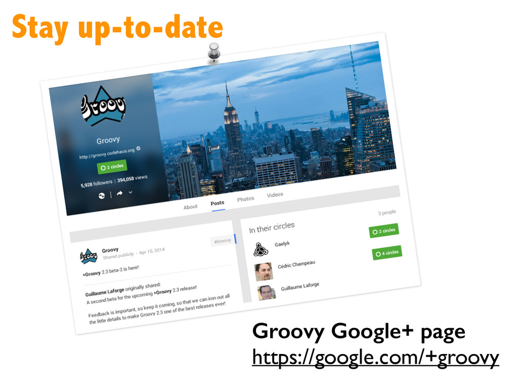 Stay up-to-date Groovy Google+ page https://go...