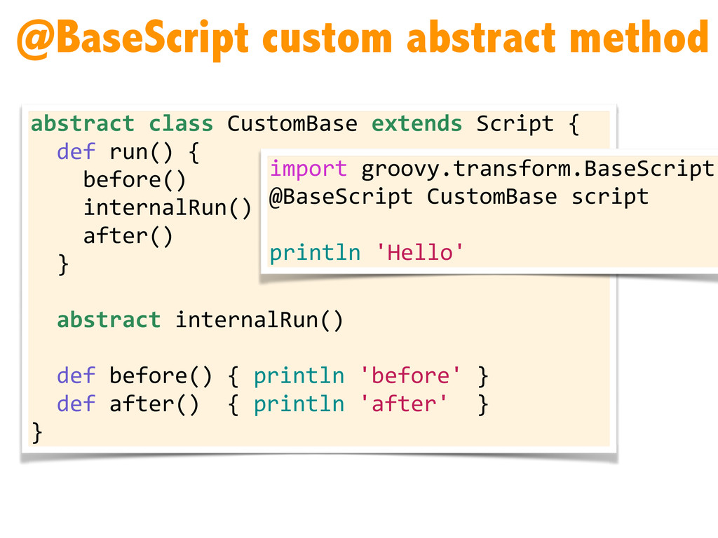 @BaseScript custom abstract method abstract	