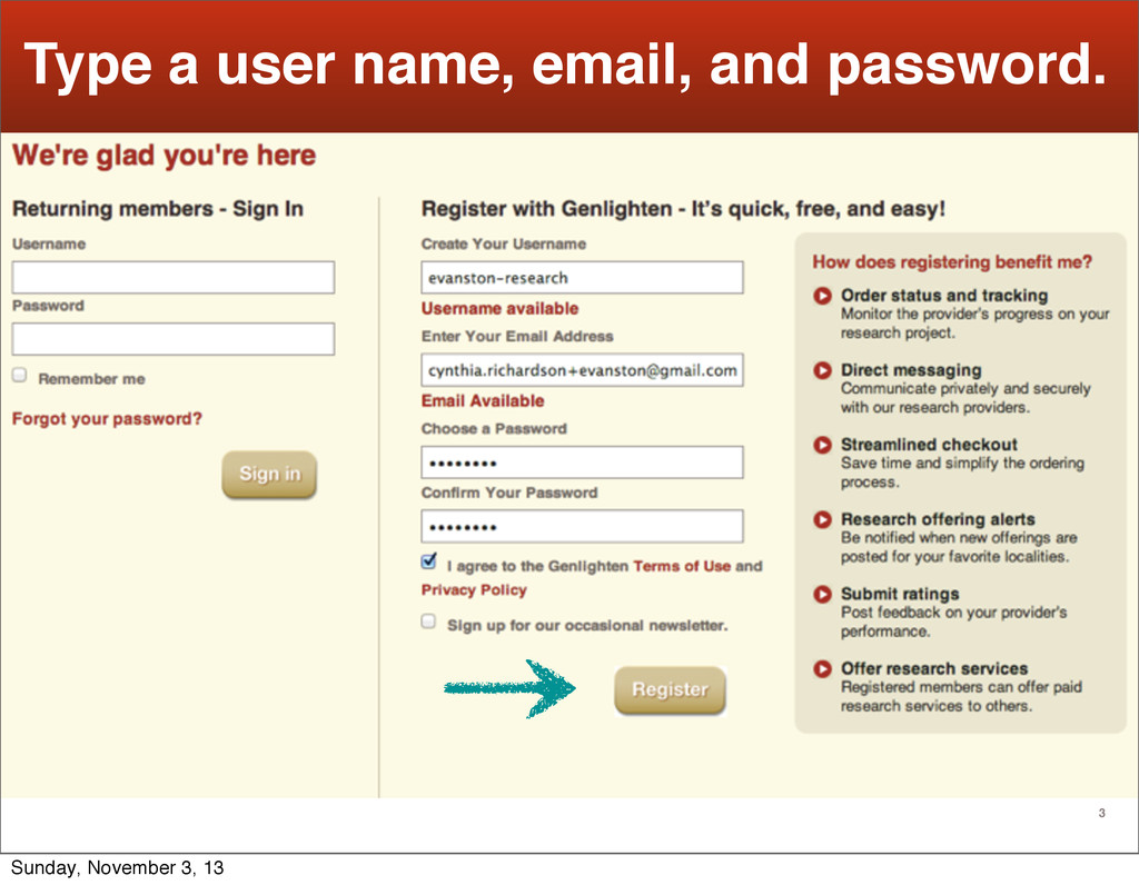 3 Type a user name, email, and password. Sunday...