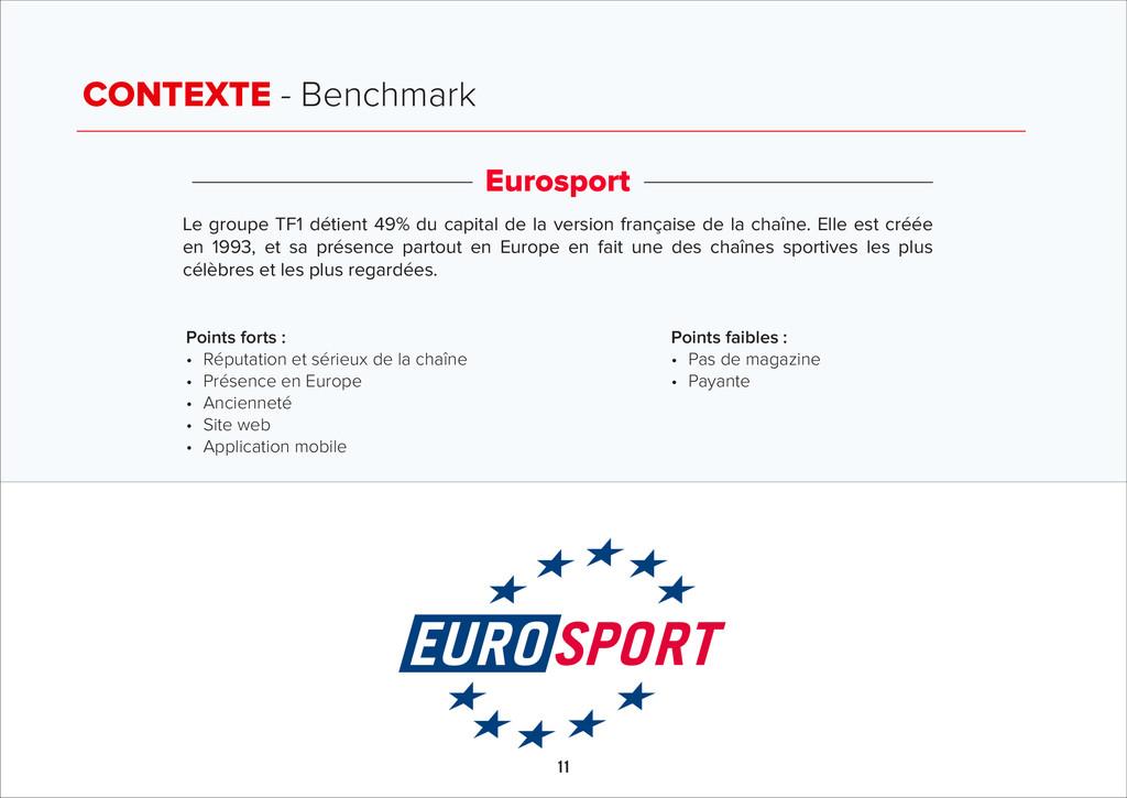 CONTEXTE - Benchmark 11 Eurosport Le groupe TF1...