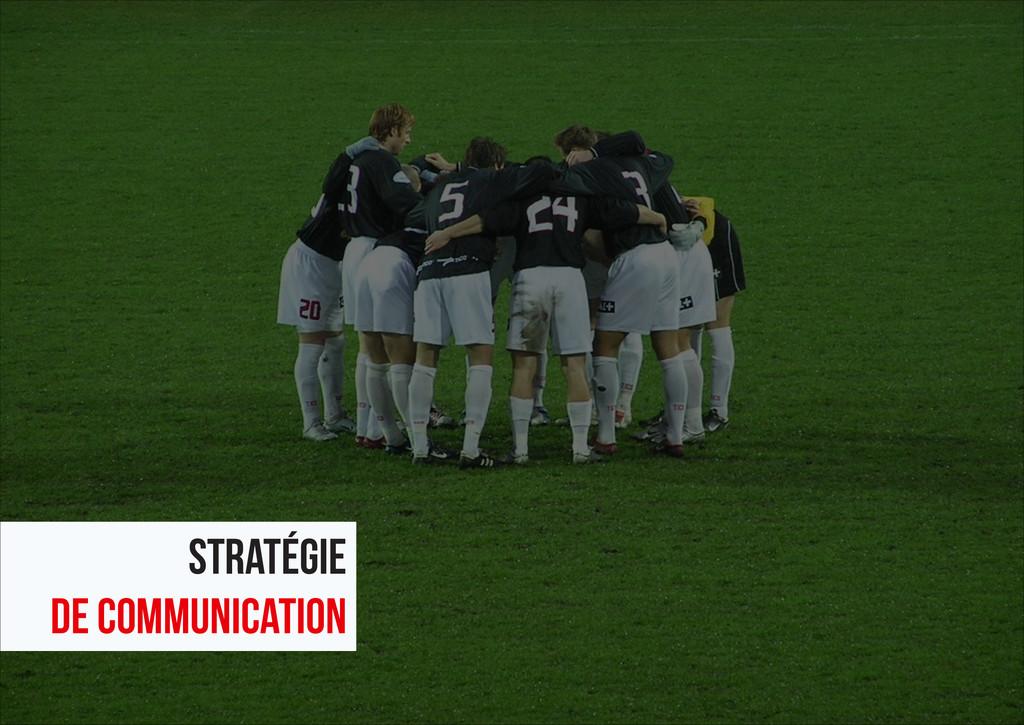 34 Stratégie de communication