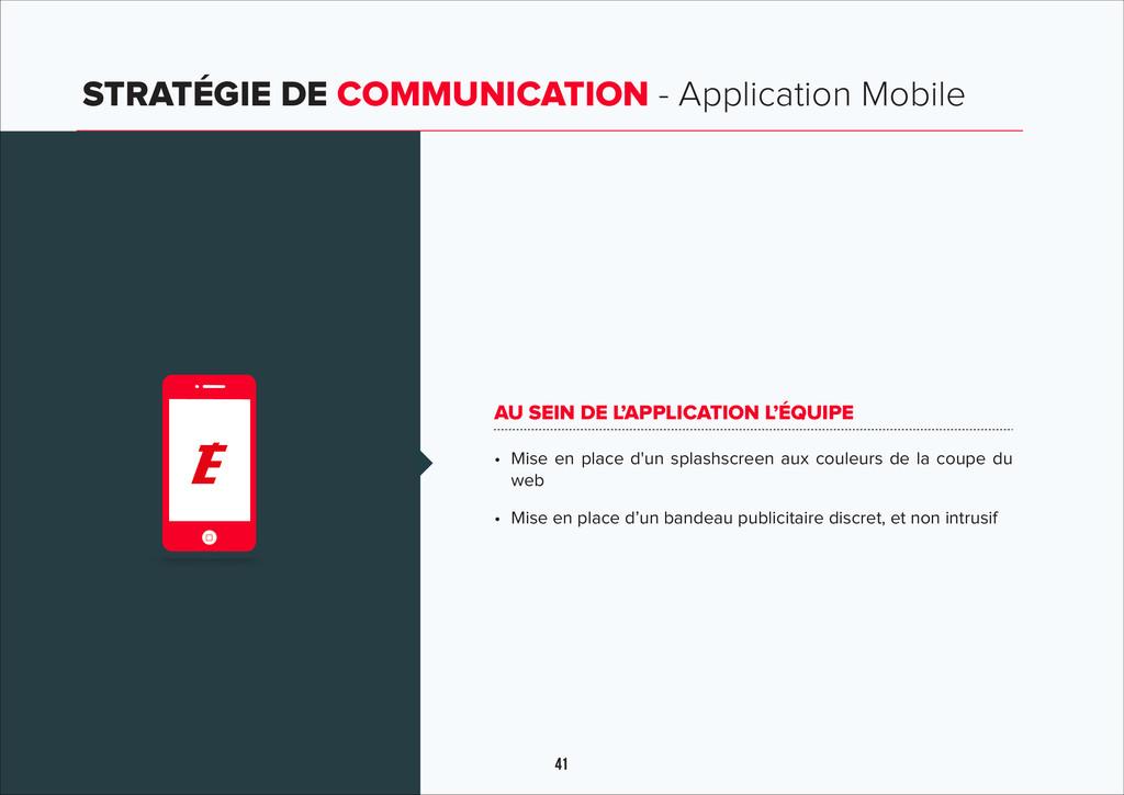 41 STRATÉGIE DE COMMUNICATION - Application Mob...