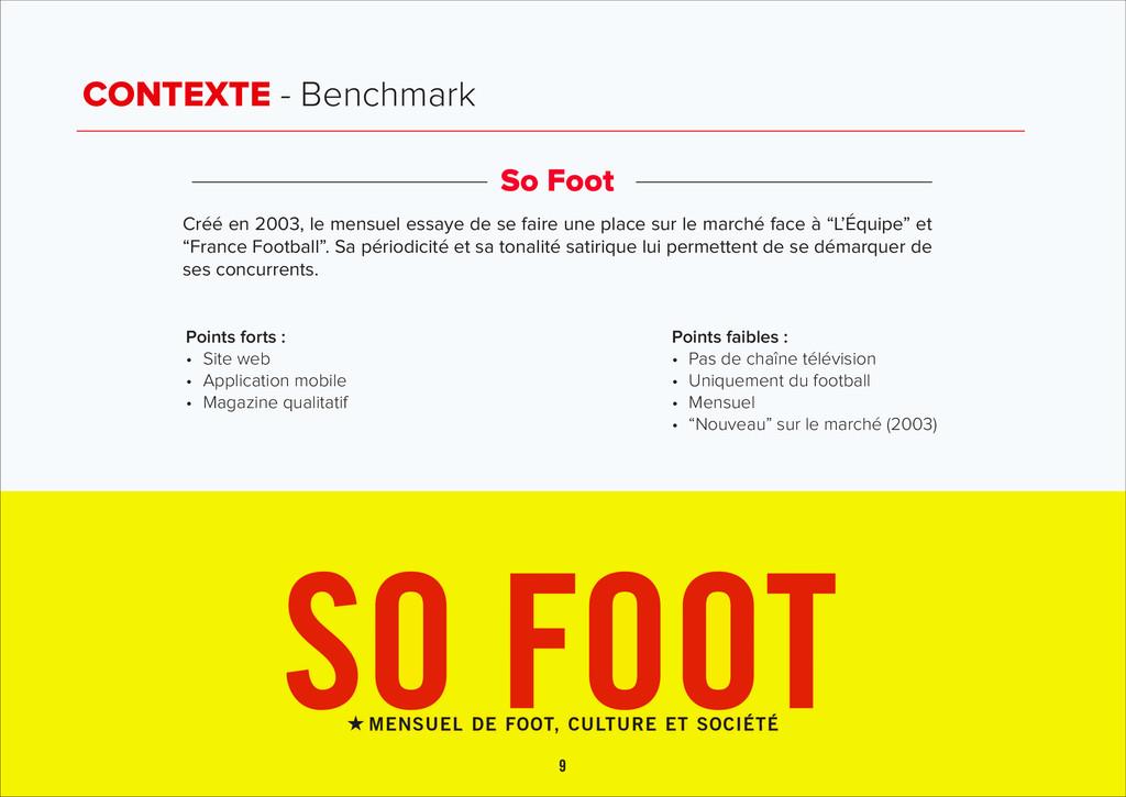 CONTEXTE - Benchmark So Foot Créé en 2003, le m...
