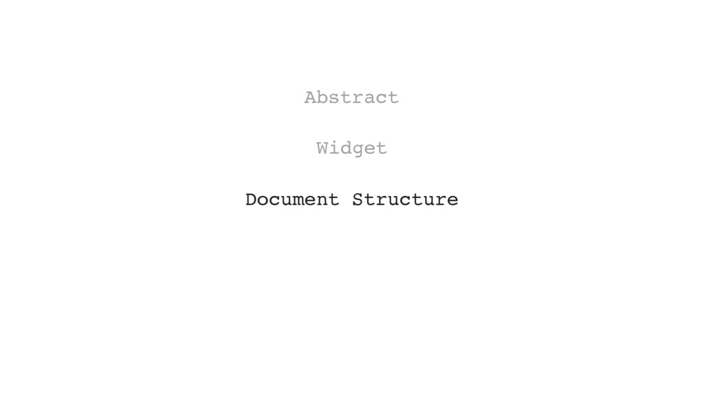 Document Structure Widget Abstract