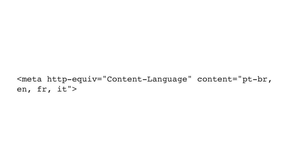 """<meta http-equiv=""""Content-Language"""" content=""""pt..."""