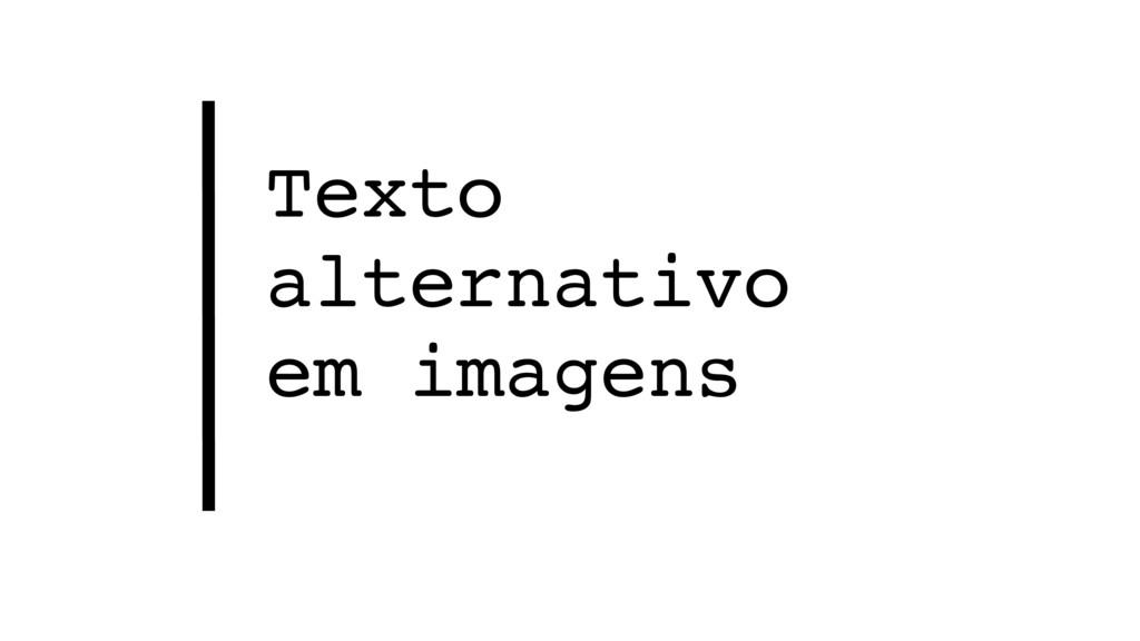 Texto alternativo em imagens