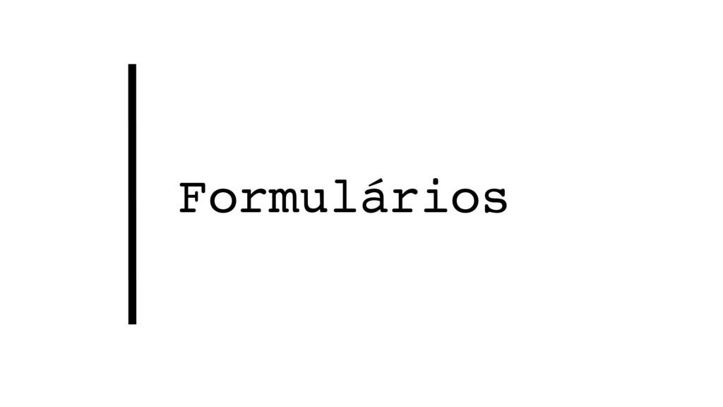 Formulários