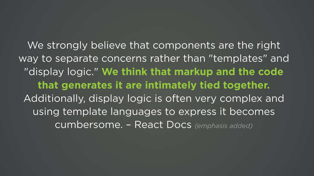 We strongly believe that components are the rig...