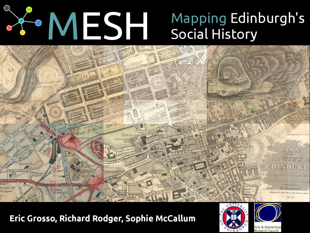 MESH Mapping Edinburgh's Social History Eric Gr...