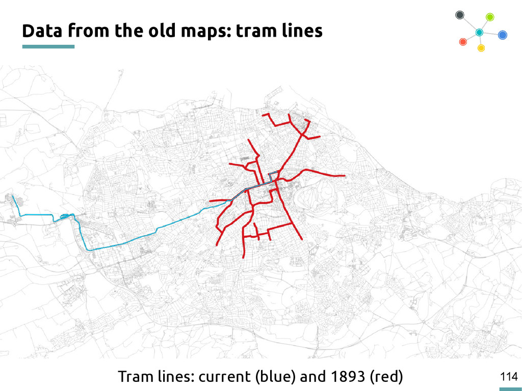 114 Data from the old maps: tram lines Tram lin...