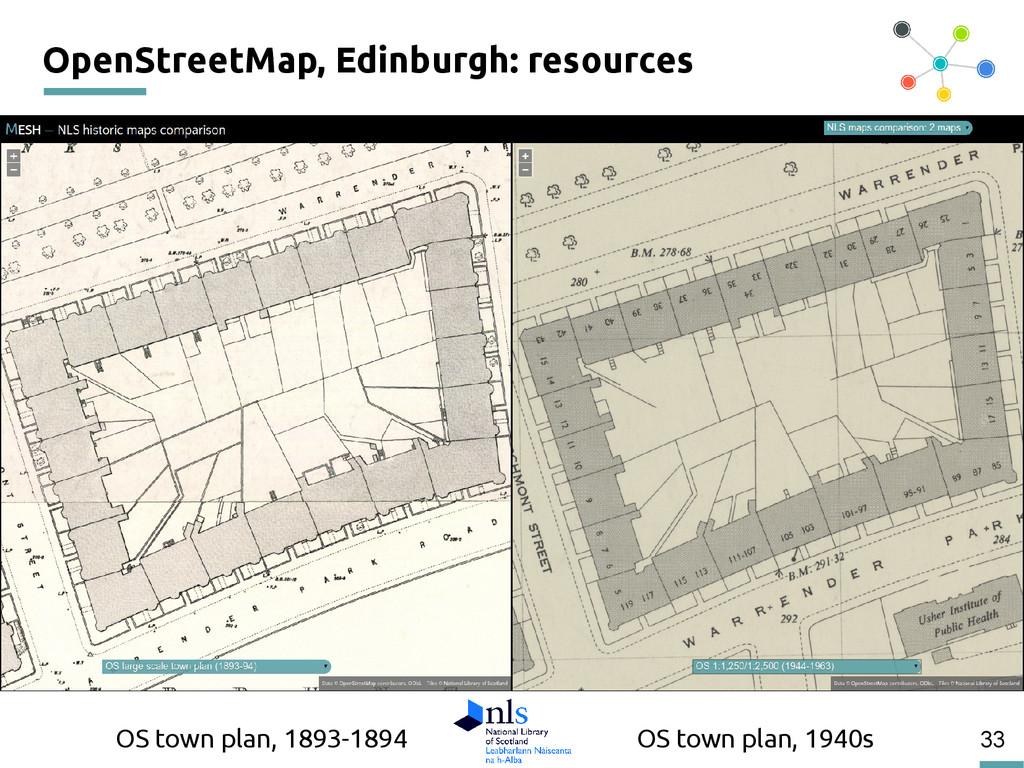 33 OpenStreetMap, Edinburgh: resources OS town ...