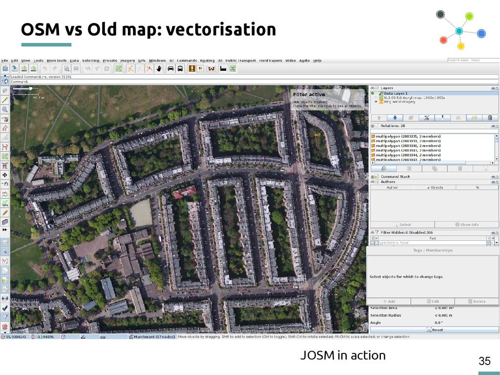 35 OSM vs Old map: vectorisation JOSM in action