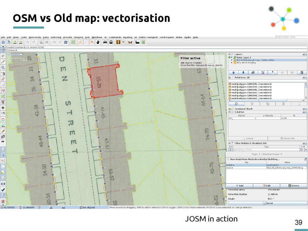 39 OSM vs Old map: vectorisation JOSM in action