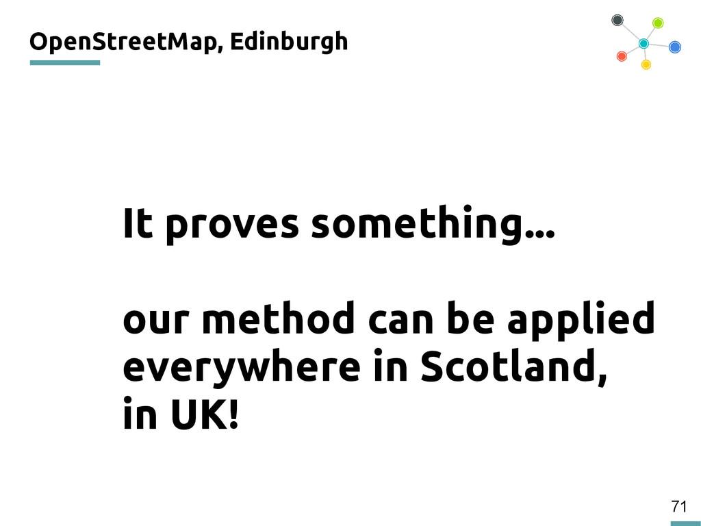 71 OpenStreetMap, Edinburgh 200 It proves somet...