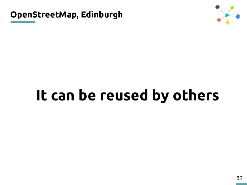 82 OpenStreetMap, Edinburgh 200 It can be reuse...