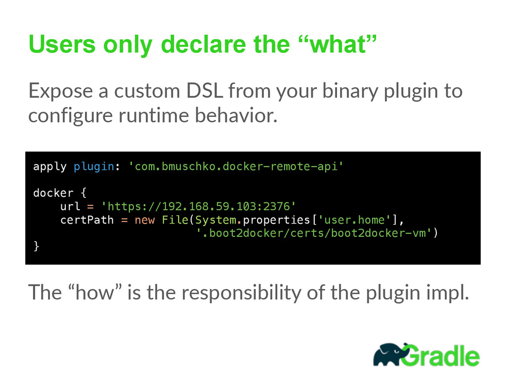 """Users only declare the """"what"""" Expose a custom..."""