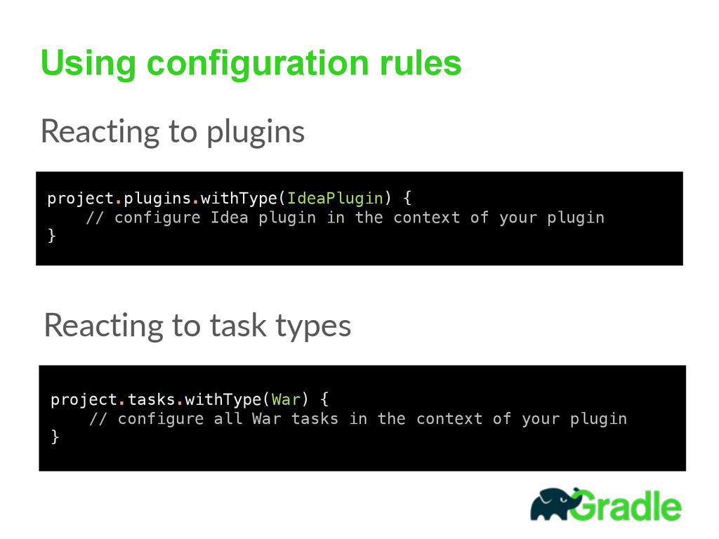 Using configuration rules Reacting to plugins...