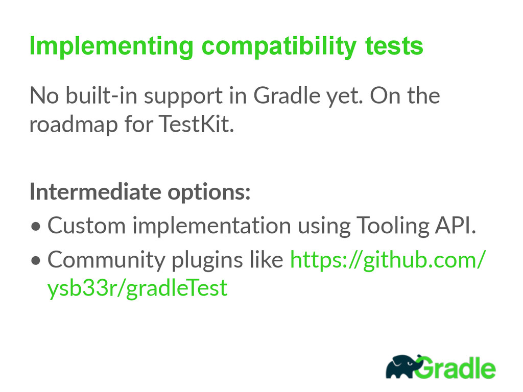 Implementing compatibility tests No built-‐in...