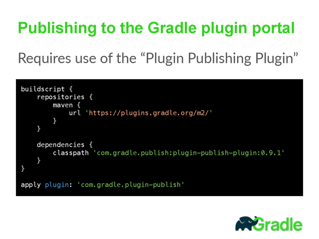 Publishing to the Gradle plugin portal Requires...