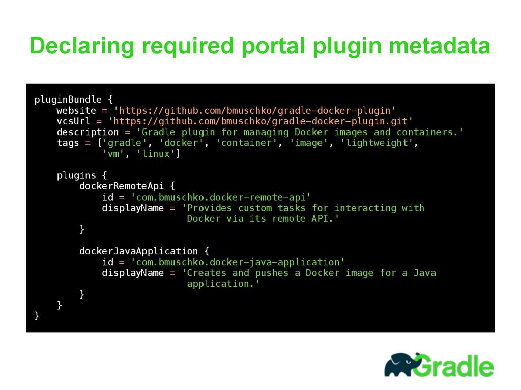 Declaring required portal plugin metadata  plu...