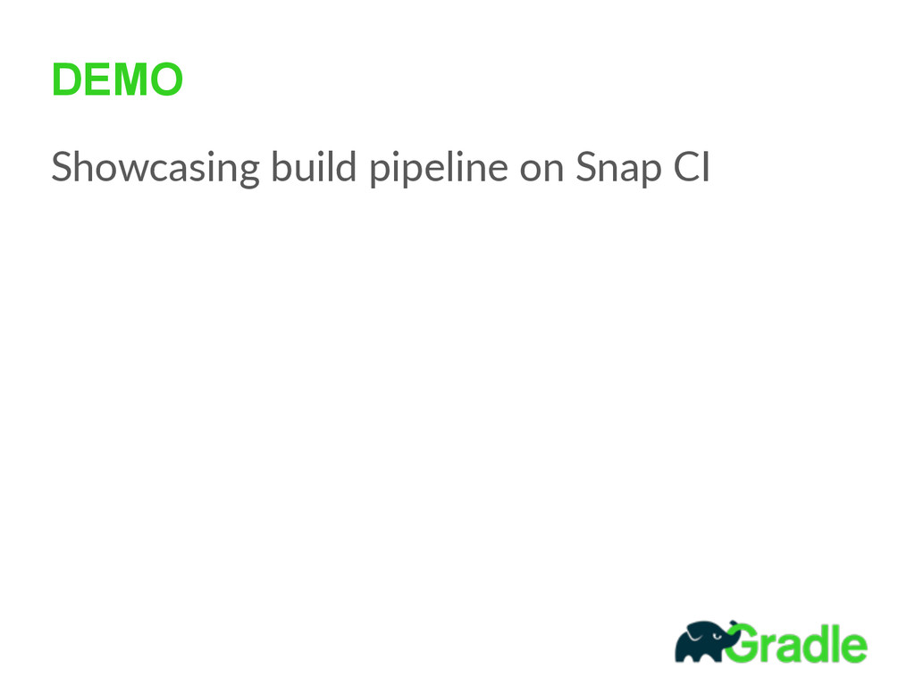 DEMO Showcasing build pipeline on Snap CI