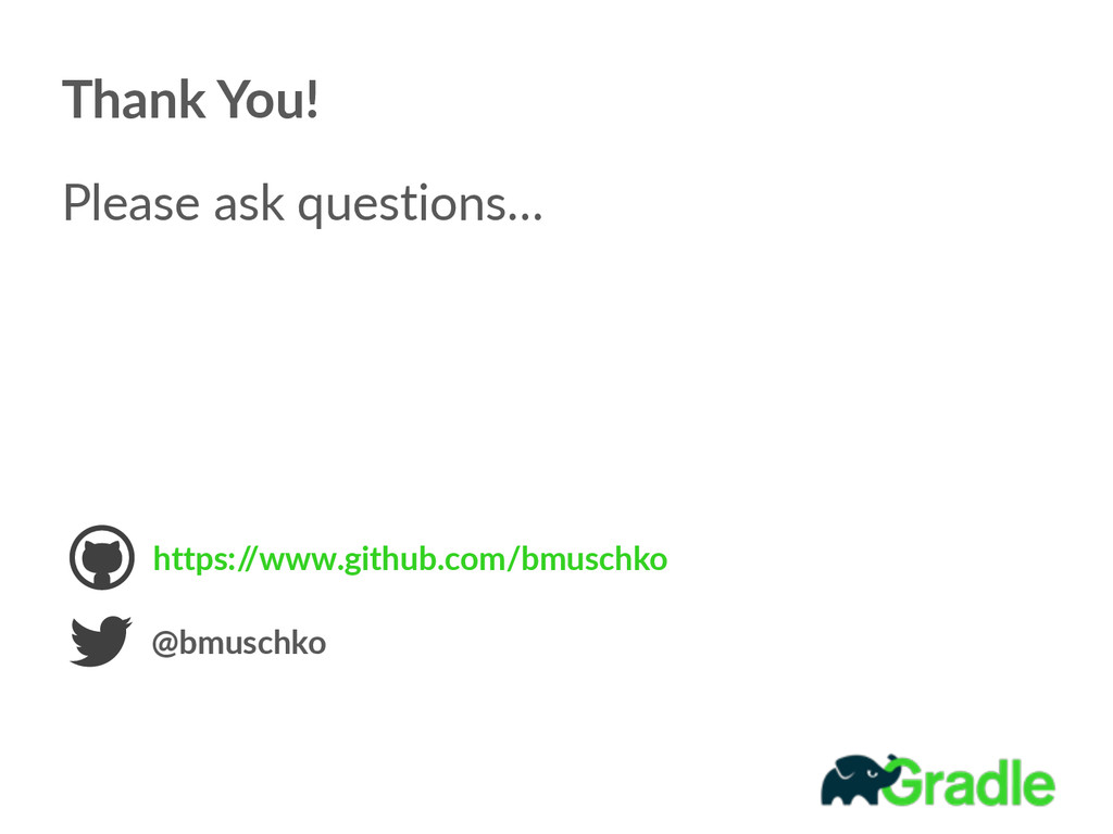 Thank You! Please ask questions… https:/ /ww...