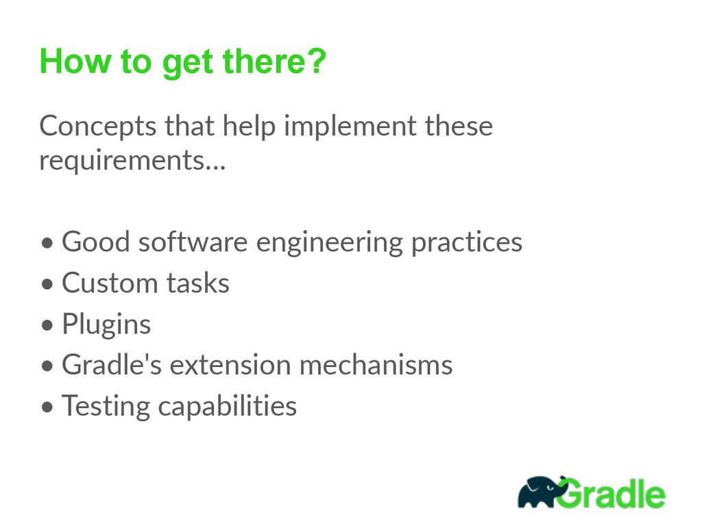 How to get there? Concepts that help impleme...