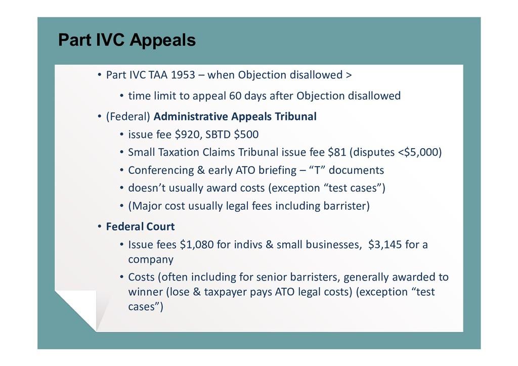 Part IVC Appeals • Part IVC TAA 1953 – when Obj...