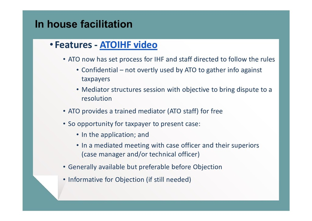 In house facilitation • Features - ATOIHF video...