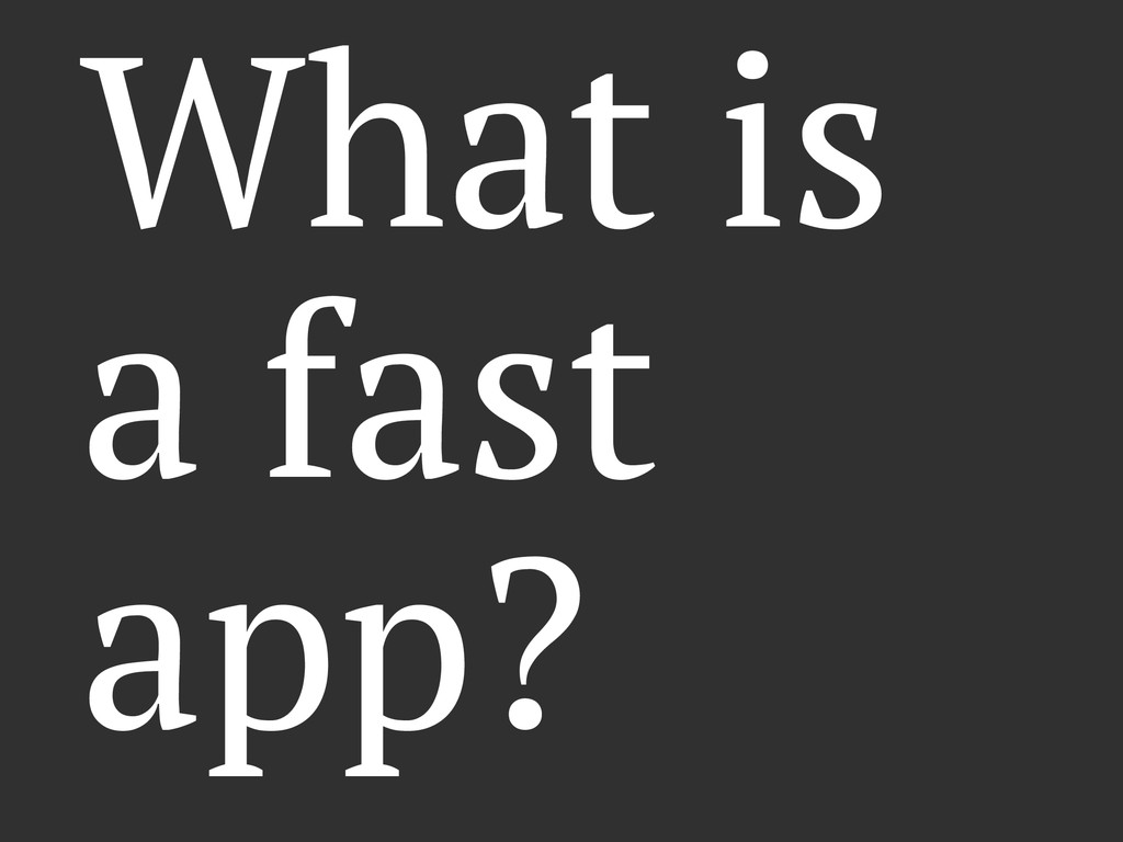 What is a fast app?