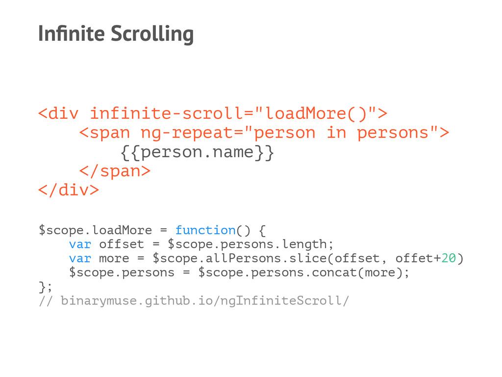 "Infinite Scrolling <div infinite-scroll=""loadMor..."