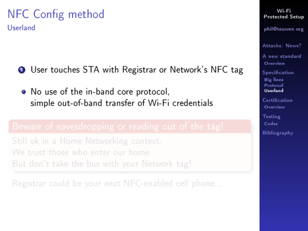 Wi-Fi Protected Setup phil@teuwen.org Attacks: ...