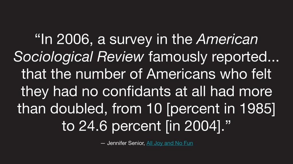 """In 2006, a survey in the American Sociological..."