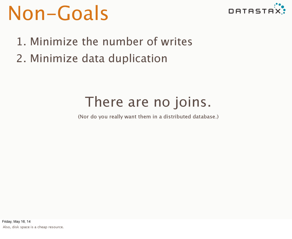 Non-Goals 1. Minimize the number of writes 2. M...