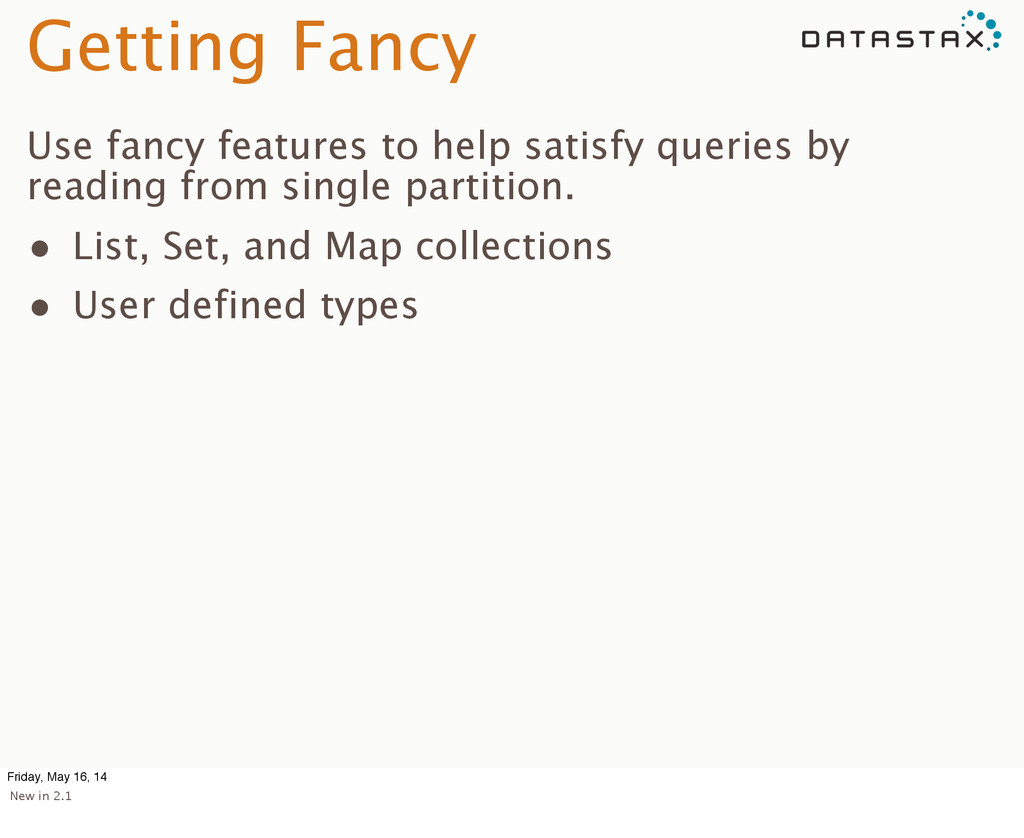 Getting Fancy Use fancy features to help satisf...