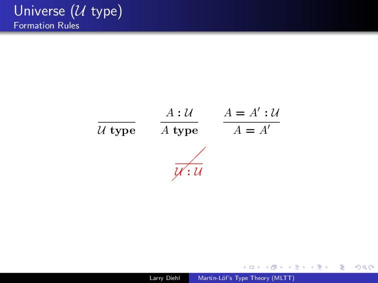 Universe (U type) Formation Rules U type A : U ...