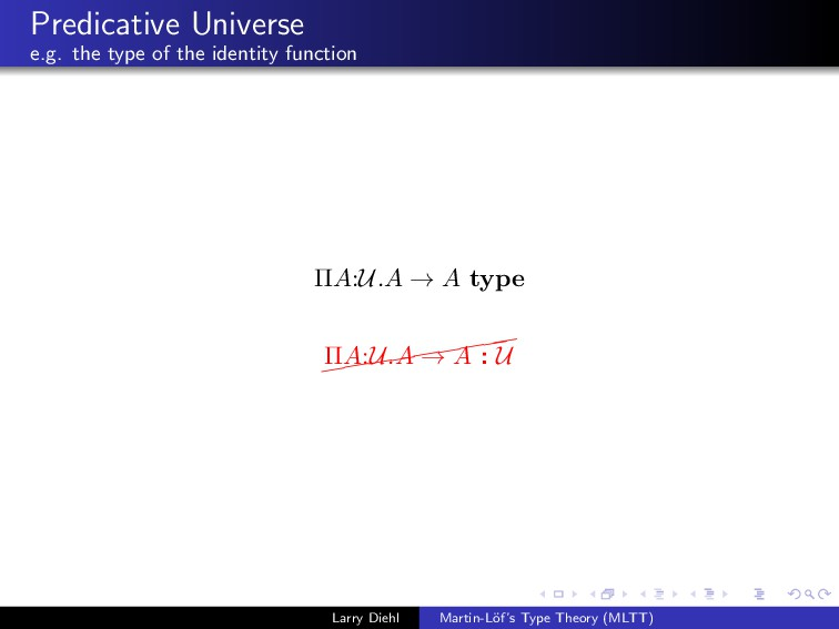 Predicative Universe e.g. the type of the ident...