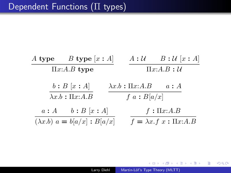 Dependent Functions (Π types) A type B type [x ...