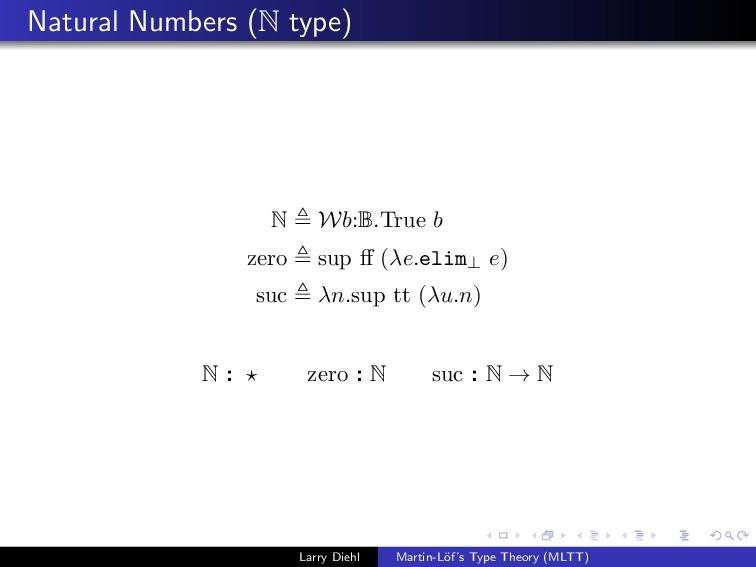 Natural Numbers (N type) N Wb:B.True b zero sup...
